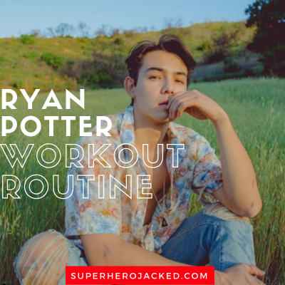 Ryan Potter Workout