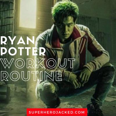 Ryan Potter Workout Routine