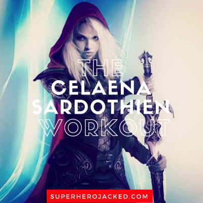 The Celaena Sardothien Workout