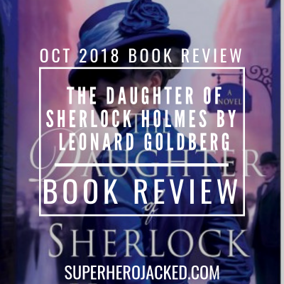 The Daughter of Sherlock Holmes Book Review