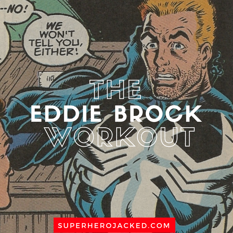 The Eddie Brock Workout