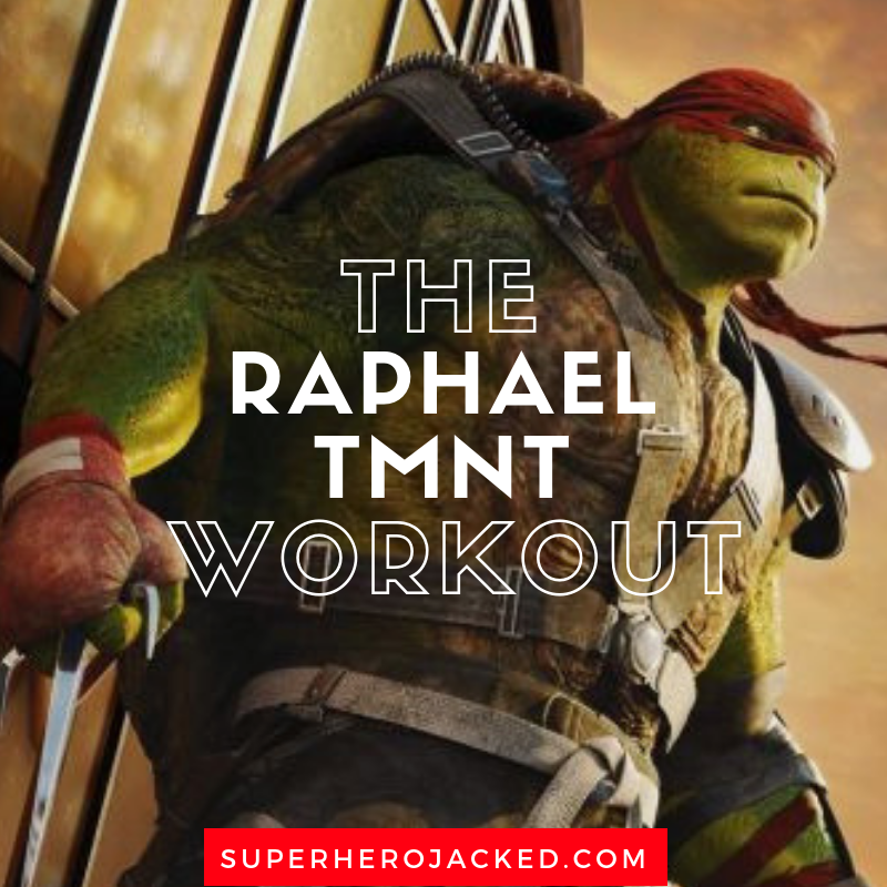 The Raphael TMNT Workout