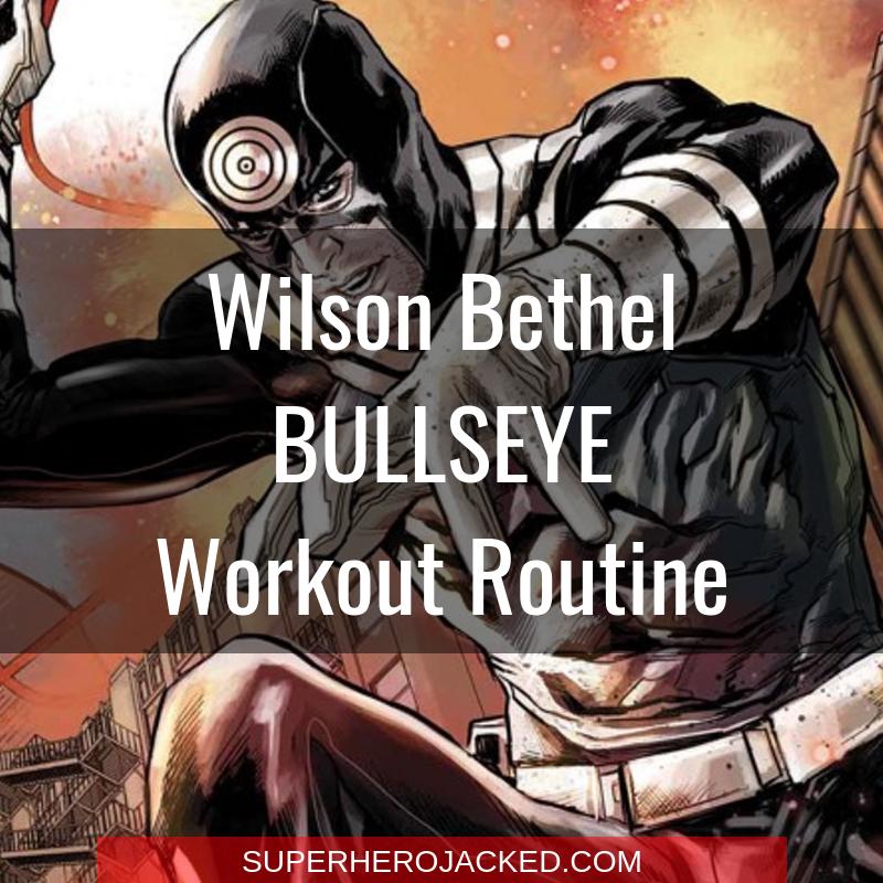 Wilson Bethel Bullseye Workout Routine