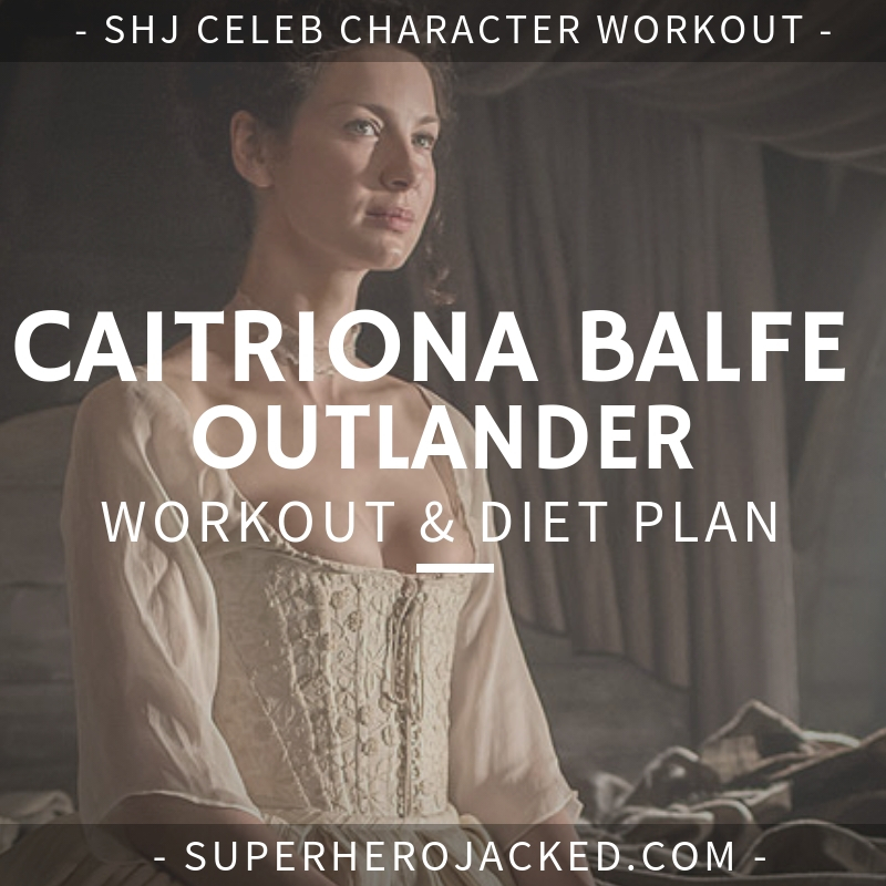 Caitriona Balfe Outlander Workout and Diet