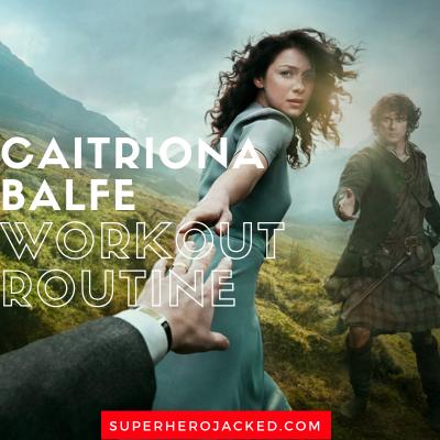 Caitriona Balfe Workout Routine
