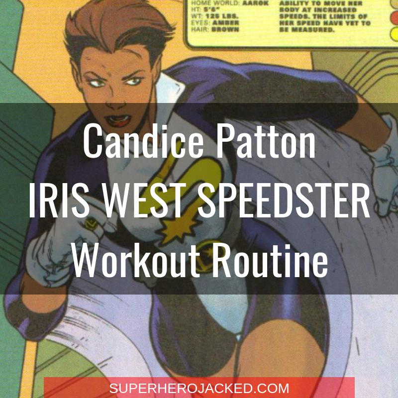Candice Patton Iris West Speedster Workout Routine