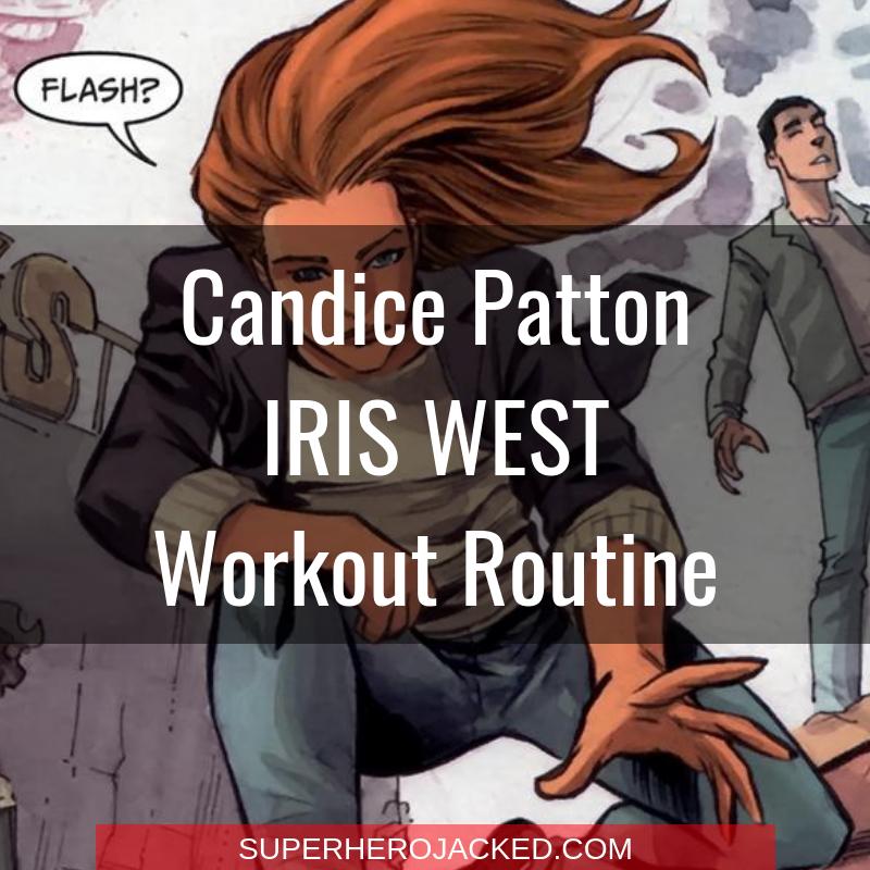 Candice Patton Iris West Workout Routine