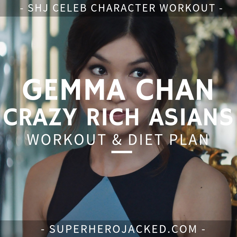 Gemma Chan Crazy Rich Asians Workout and Diet