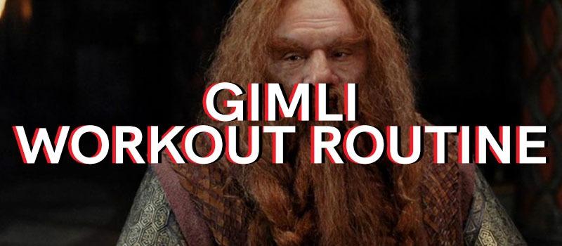 Gimli Workout Routine