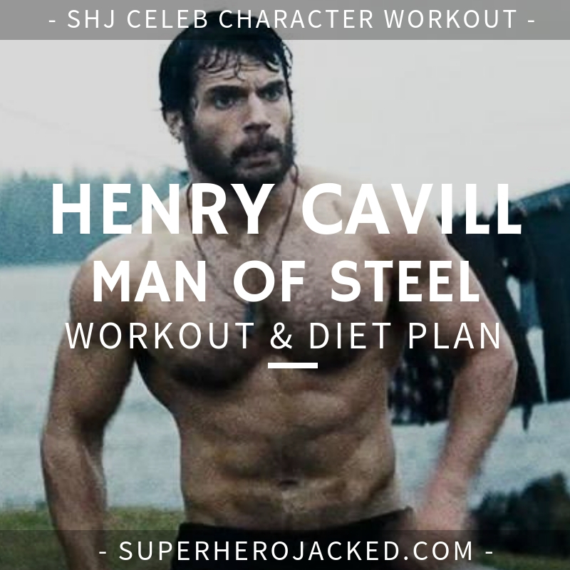 Henry Cavill Man of Steel Workout and Diet