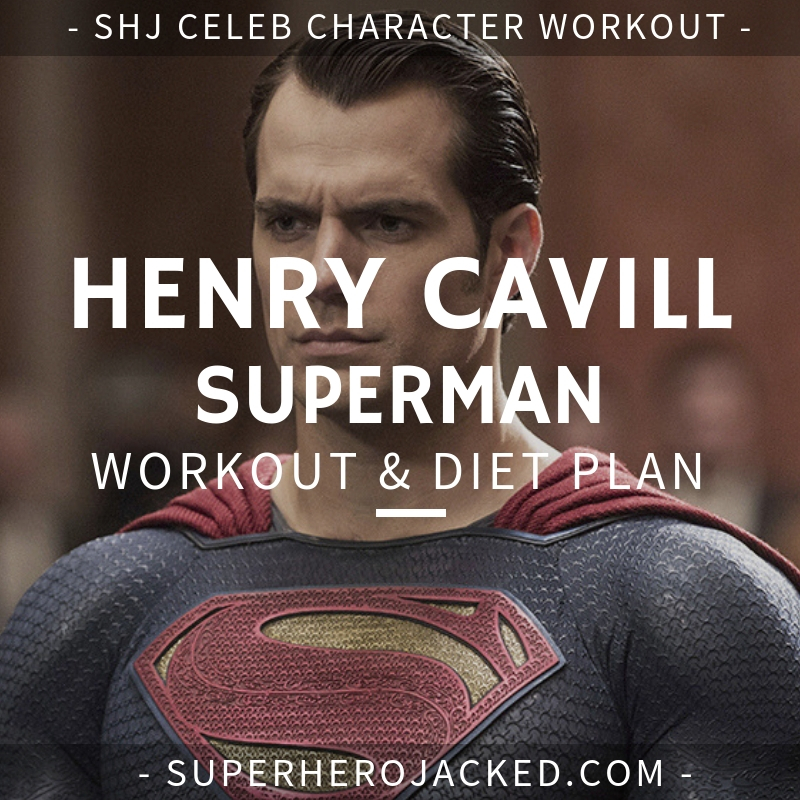 Henry Cavill Superman Workout and Diet