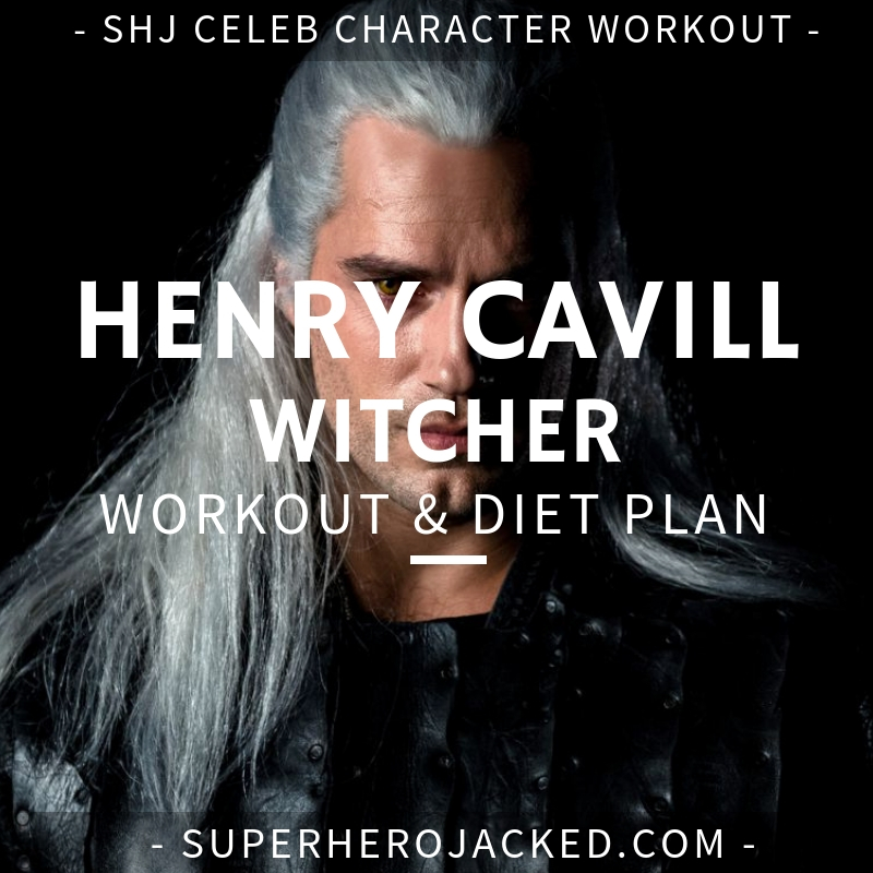 Henry Cavill Witcher Workout and Diet