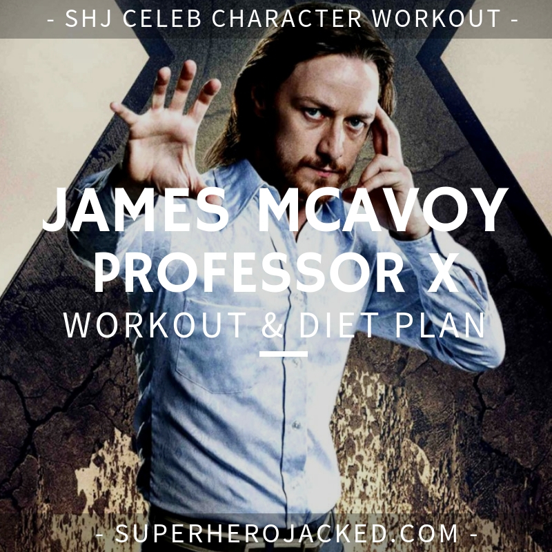 James McAvoy Professor X Workout