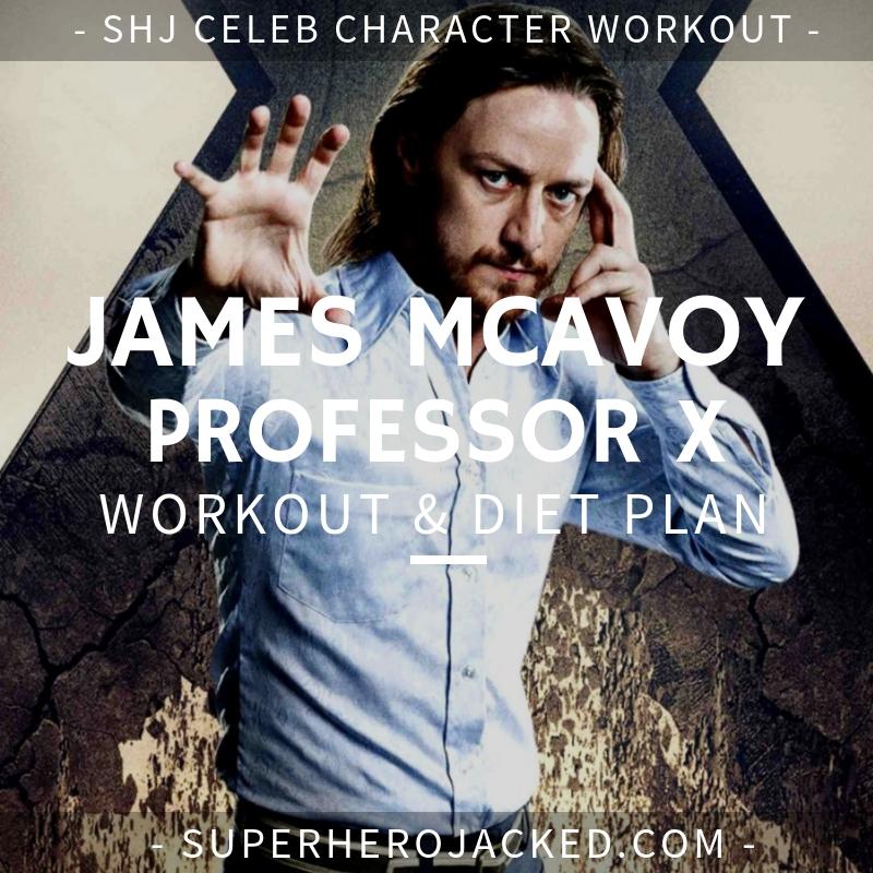 James McAvoy Professor X Workout