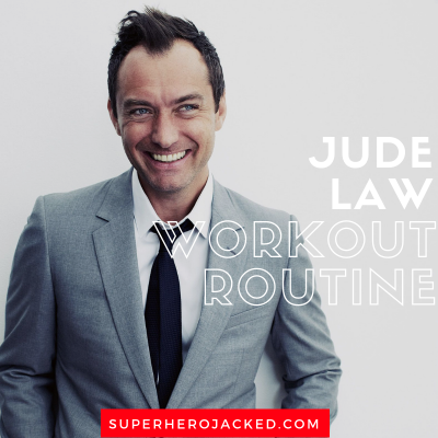 Jude Law Workout Routine and Diet Plan: Sherlock Holmes' Watson, The Young Pope, King Arthur, and soon to be Dumbledore and Mar-Vell