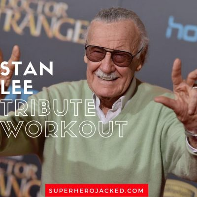 The Stan Lee Tribute Workout: Remember The Legend, Stan Lee, and Train in His Honor