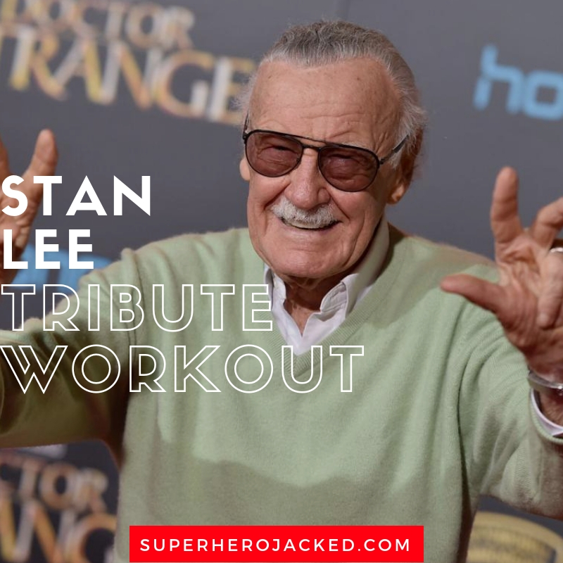 Stan Lee Tribute Workout