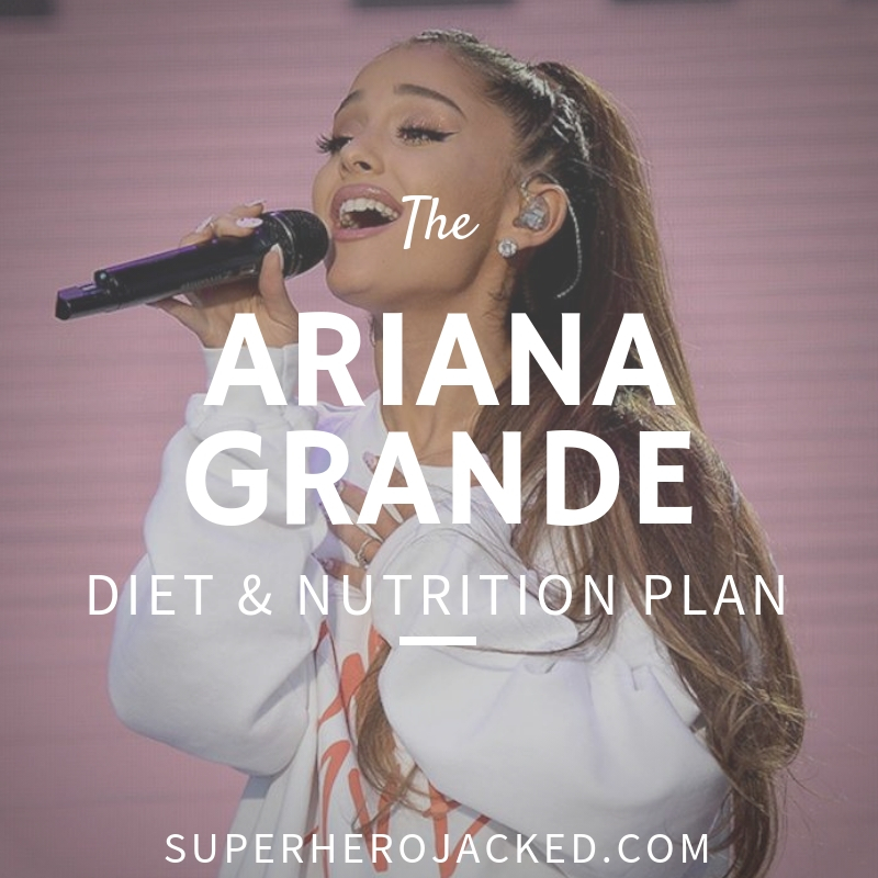 Ariana Grande Diet and Nutrition
