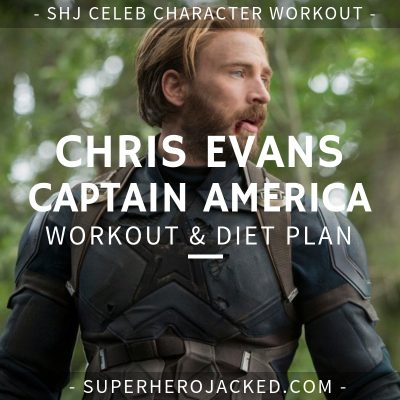 Chris Evans Captain America Workout and Diet