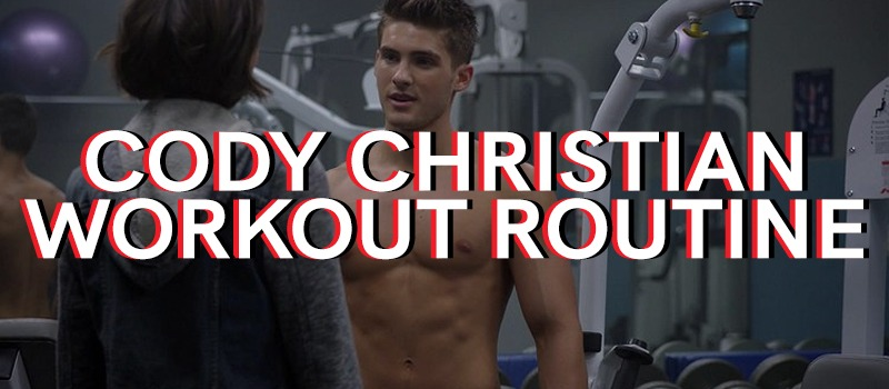 Cody Christian Workout Routine