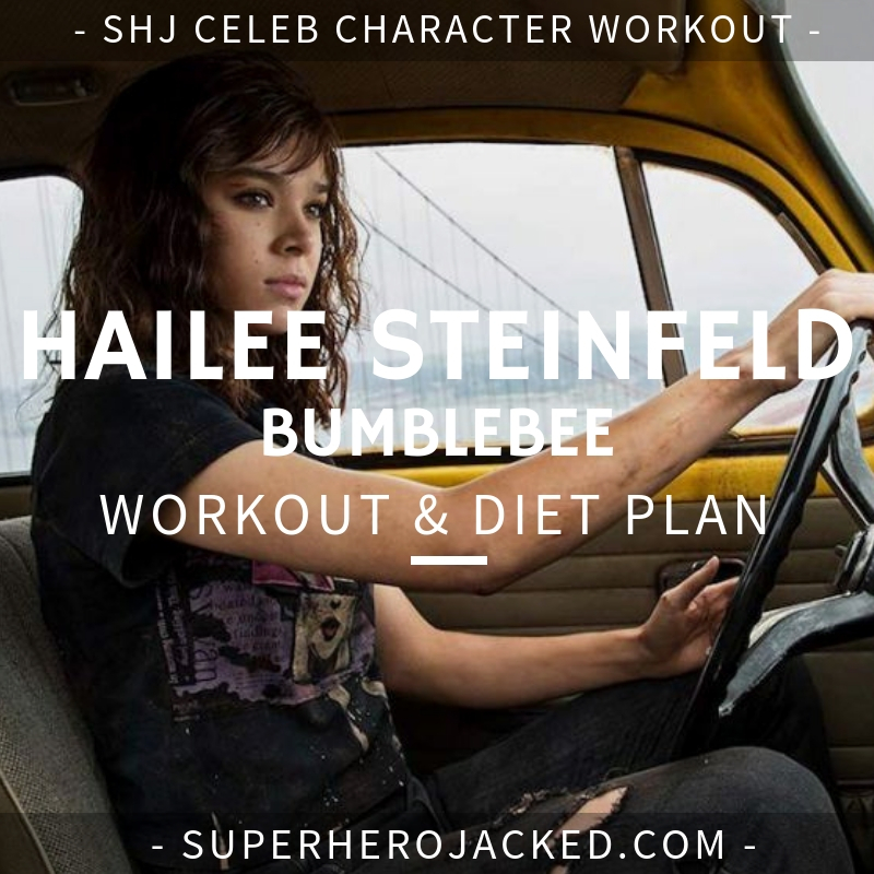 Hailee Steinfeld Bumblebee Workout and Diet