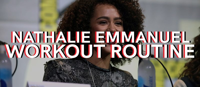 Nathalie Emmanuel Workout Routine