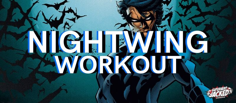 Nightwing Workout Routine