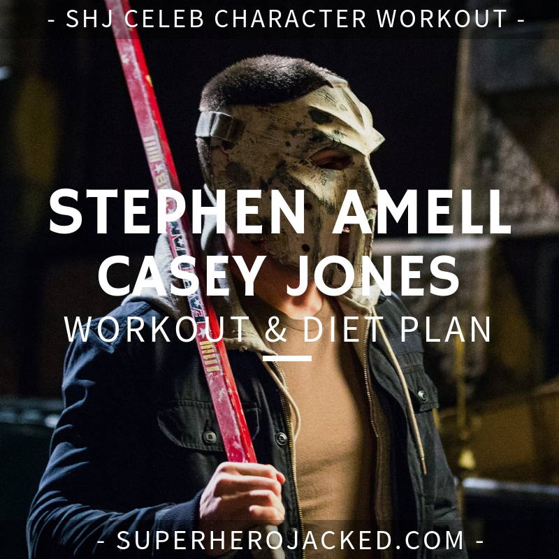 Stephen Amell Casey Jones Workout and Diet