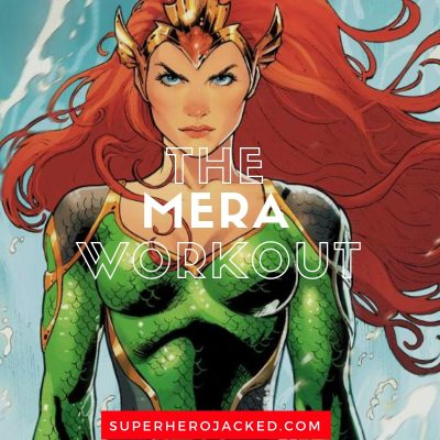 The Mera Workout