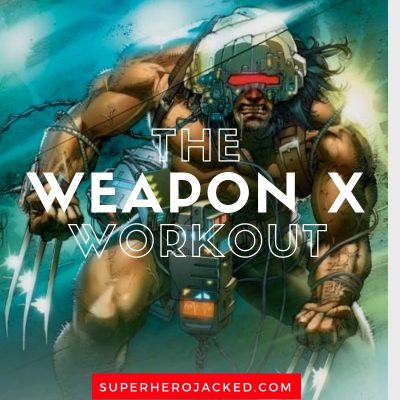 Wolverine Workout Version Two: Train like Weapon X turned ...