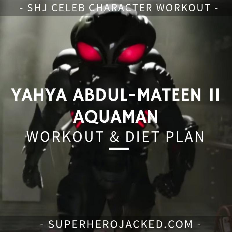 Yahya Abdul-Mateen II Aquaman Workout and Diet