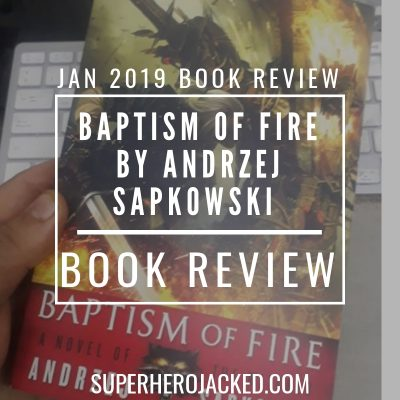 Baptism of Fire by Andrzej Sapkowski Book Review