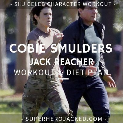 Cobie Smulders Jack Reacher Workout and Diet