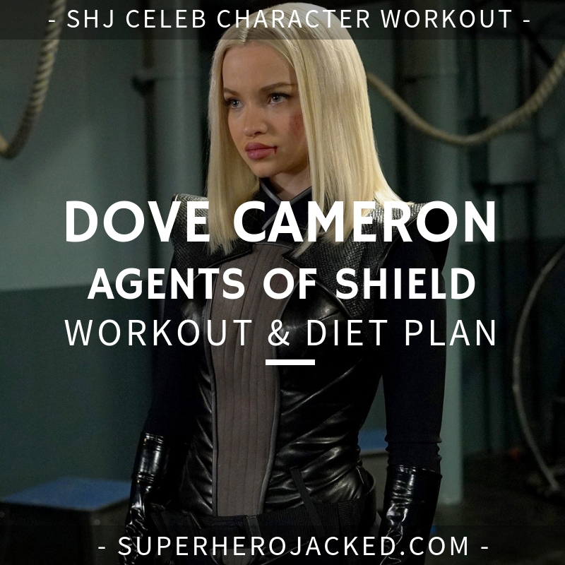 Dove Cameron Agents of Shield Workout and Diet