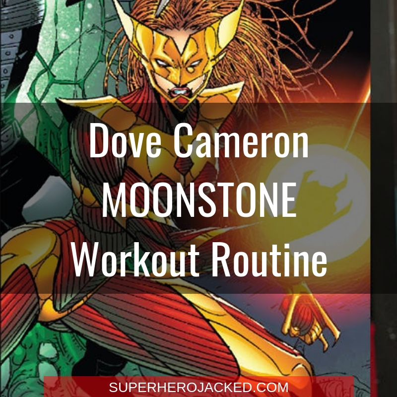 Dove Cameron Moonstone Workout Routine