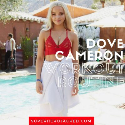 Dove Cameron Workout Routine