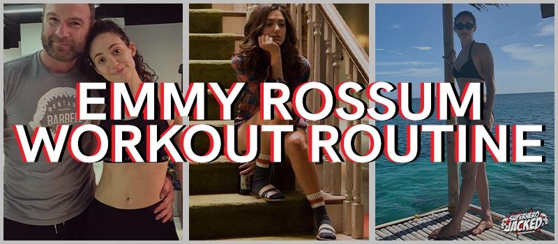 Emmy Rossum Workout Routine