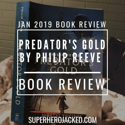 Predator's Gold By Philip Reeve Book Review