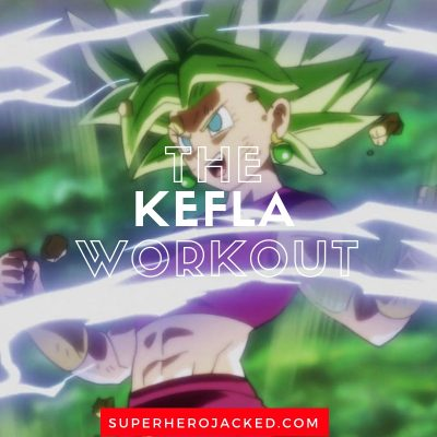 The Kefla Workout Routine