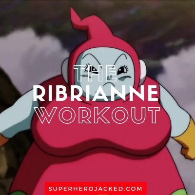 The Ribrianne Workout Routine