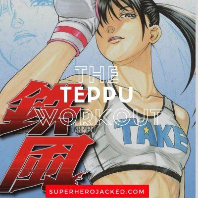 The Teppu Workout