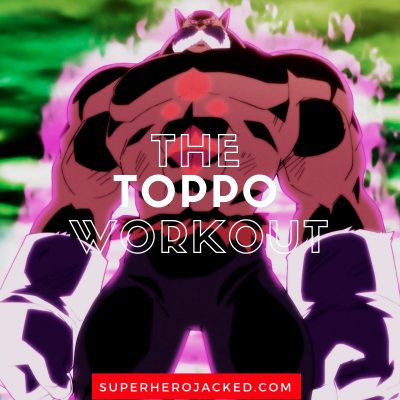 The Toppo Workout Routine