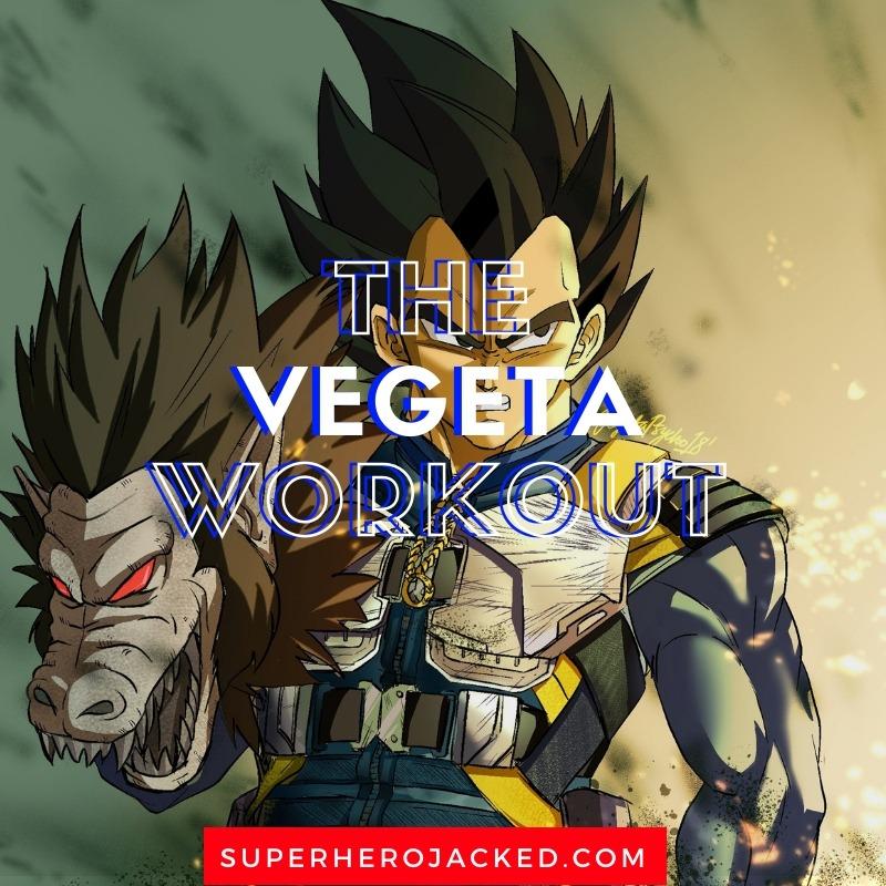 Vegeta Workout Routine (1)