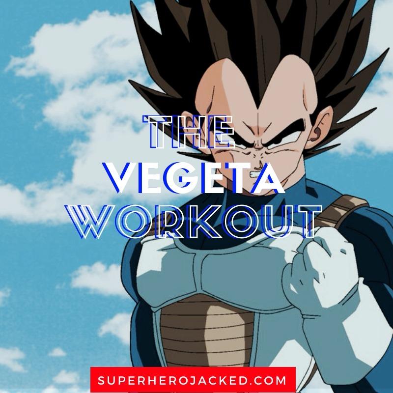 Vegeta Workout Routine (2)