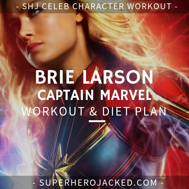 Brie Larson Captain Marvel Workout and Diet