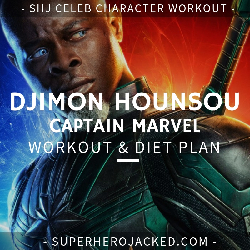 Djimon Hounsou Captain Marvel Workout and Diet