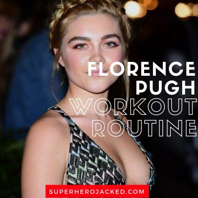 Florence Pugh Workout Routine