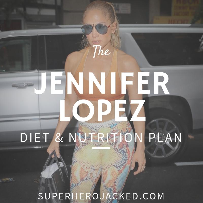 Jennifer Lopez Diet and Nutrition