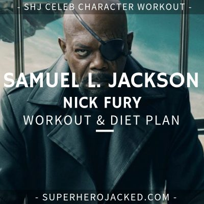Samuel L. Jackson Nick Fury Workout and Diet