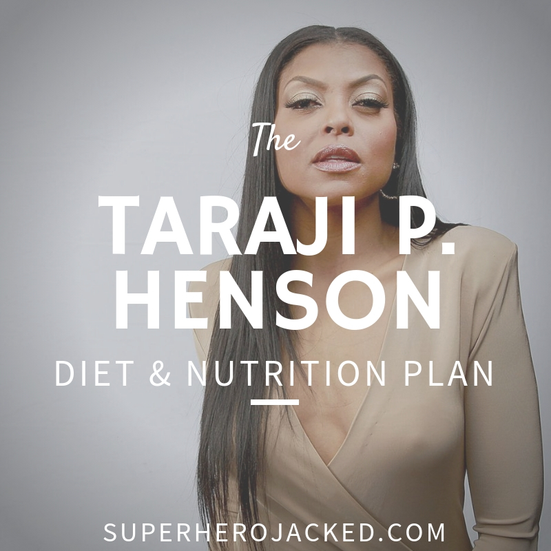 Taraji P. Henson Diet and Nutrition